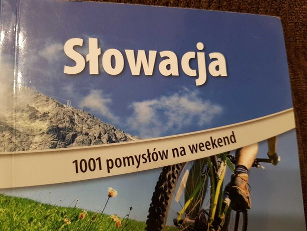Sprzedam przewodnik po Słowacji 1001 pomysłów na weekend