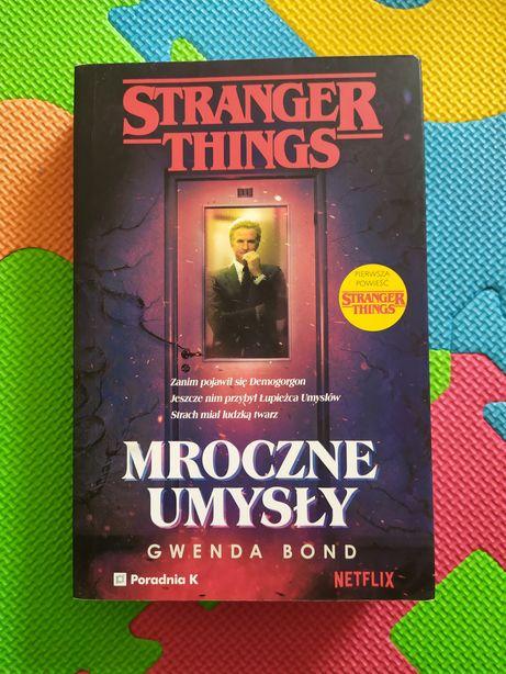 Mroczne umysły - Stranger Things książka