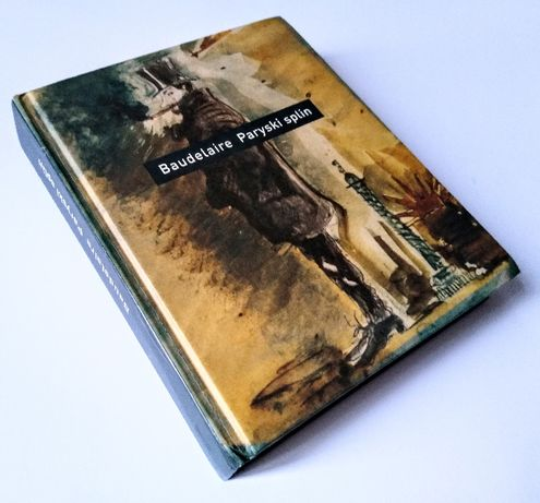 C. Baudelaire - Paryski splin