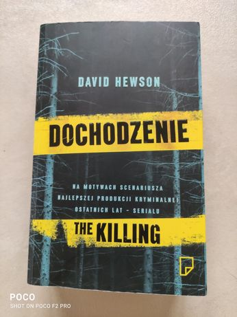 Dochodzenie - The Killing. David Hewson. Kryminał