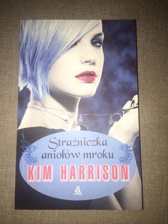 Strażniczka aniołów mroku - Kim Harrison