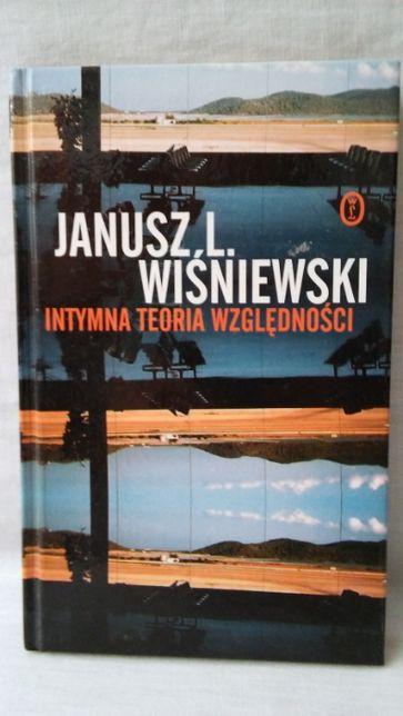 Intymna teoria względności Janusz L. Wiśniewski