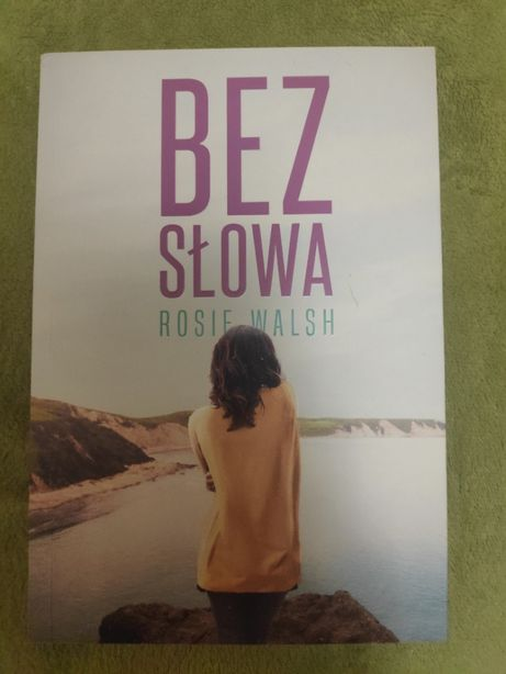 Bez Słowa, Rosie Walsh