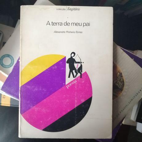 A terra de meu pai Alexandre Pinheiro Torres