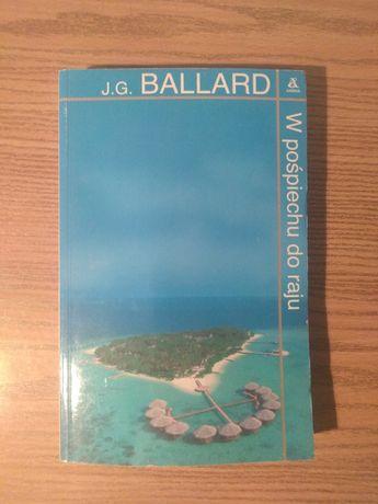 J.G. Ballard - W pośpiechu do raju