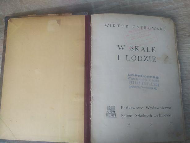 W skale i lodzie - Wiktor Ostrowski 1937 r.
