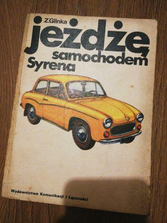 Książka: Jeżdżę samochodem Syrena