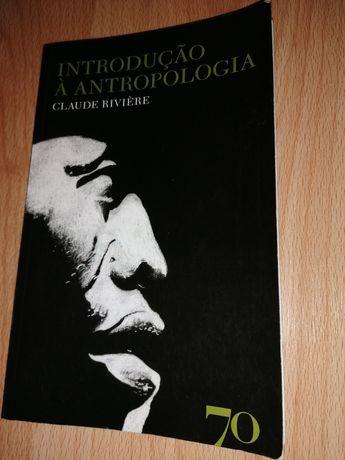 Introdução à Antropologia by Claude Riviere
