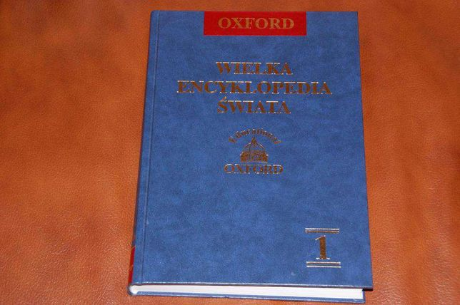 Wielką encyklopedię świata Oxford 2003 t.1 oxford educational sprzedam
