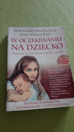 """Książka """"W oczekiwaniu na dziecko"""" dla przyszłych rodziców"""