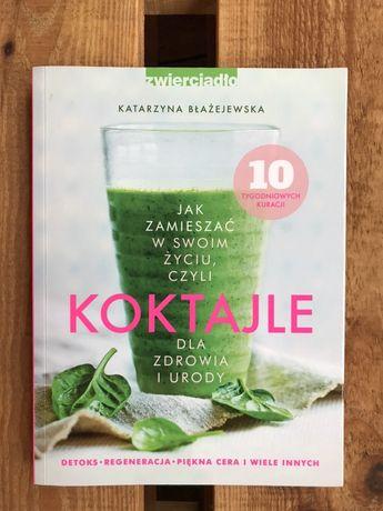 """Nowa książka """"Koktajle dla zdrowia i urody"""""""