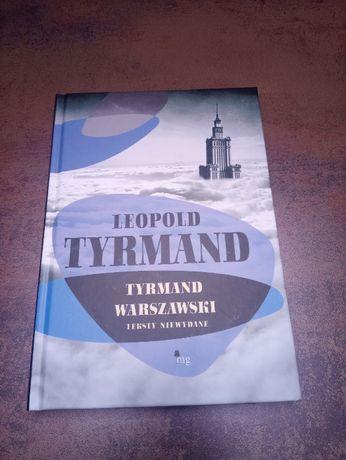 Leopold Tyrmand - TYRMAND WARSZAWSKI - Teksty niewydane