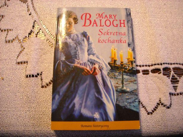Mary Balogh-Sekretna kochanka -romans historyczny