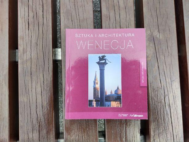 Wenecja architektura i sztuka