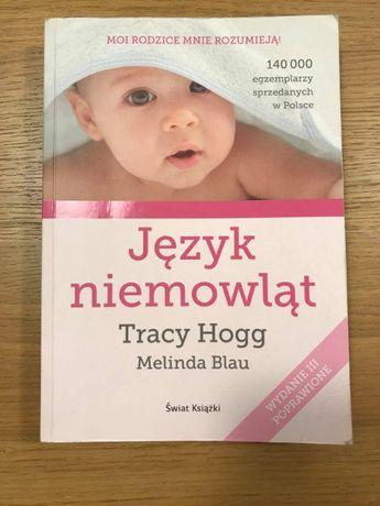 """""""Język niemowląt"""" Tracy Hogg Melinda Blau"""