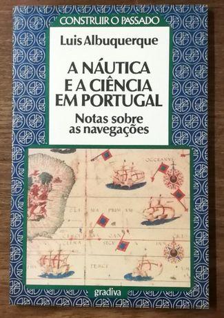 a náutica e a ciência em portugal, luis albuquerque, gradiva