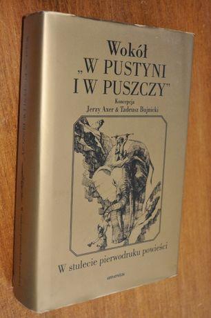 """Wokół """"W pustyni i w puszczy"""" Koncepcja Jerzy Axer & Tadeusz Bujnicki"""