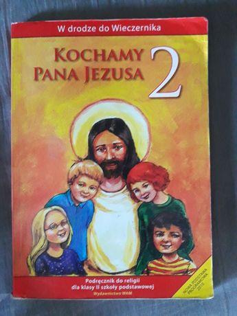 Religia kl.2 Kochamy Pana Jezusa