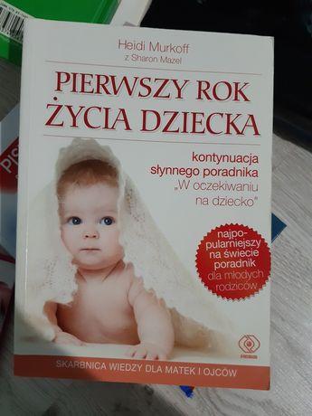 Nowa Książka Pierwszy rok życia DZIECKA     REZERWACJA