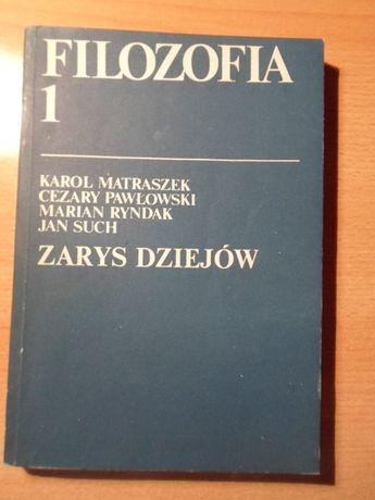 Filozofia 1 - Zarys dziejów, Matraszek K.