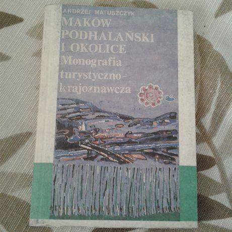 Maków Podhalański i okolice książka z dołączoną rozkładaną mapą