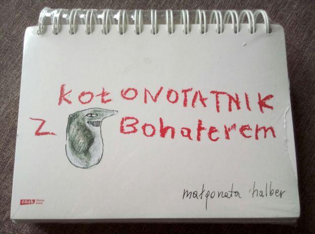 """Kołonotatnik z Bohaterem"" M. Halber"