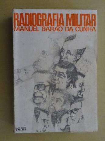 Radiografia Militar de Manuel Barão da Cunha