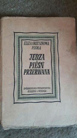 Jędza i Pieśń przerwana Orzeszkowa Pisma i Archipelag ludzi odzyskanyc