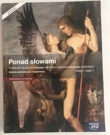 Ponad słowami Podręcznik zakres podstawowy i rozszerzony Klasa 1 cz. 1