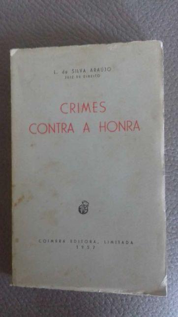 Crimes Contra a Honra - L. da Silva Araújo - 1957
