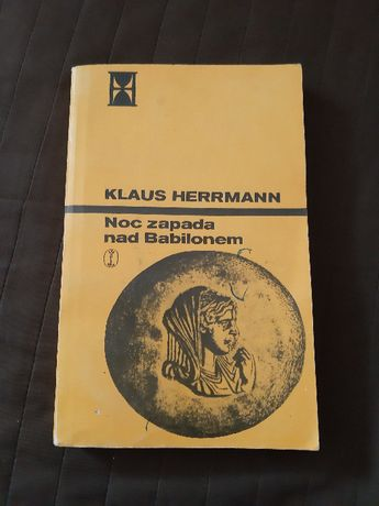 Klaus Herrmann Noc zapada nad Babilonem