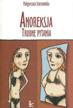 """Anoreksja Trudne pytania"" Starzomska Małgorzata"