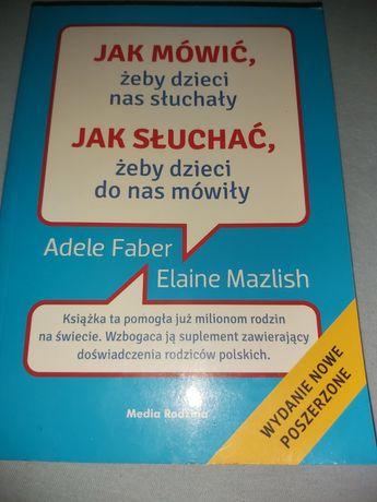 Książka jak mowic zeby dzieci nas sluchaly