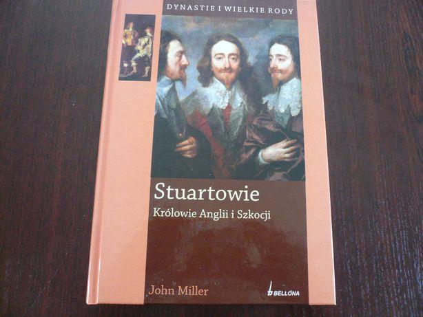 Stuartowie królowie Anglii i Szkocji John Miller