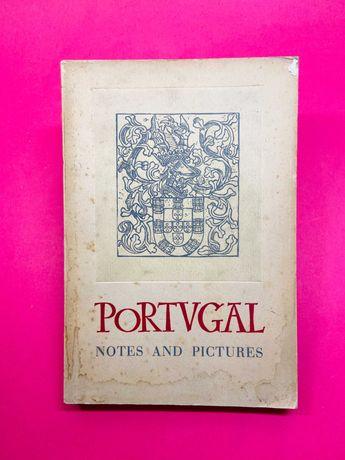 Portugal, Notes and Pictures - Autores Vários - RARO