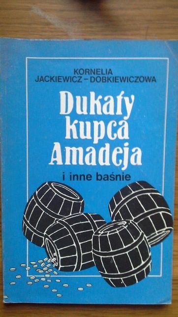 Dukaty kupca Amadeja i inne baśnie - Kornelia Jackiewicz Dobkiewiczowa