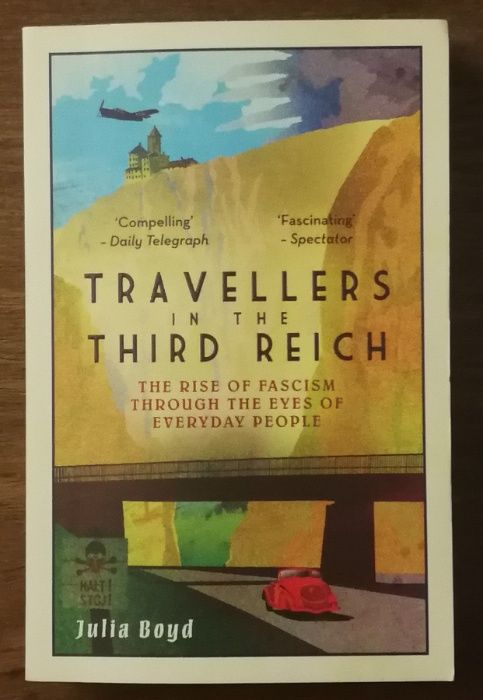 travellers int the third reich, julia boyd, the rise of fascism Estrela - imagem 1