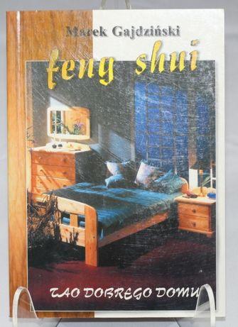 Feng shui-tao dobrego domu - Gajdziński Marek