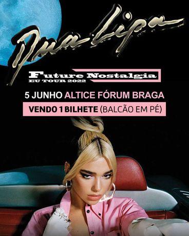 1 Bilhete (Balcão em Pé) Dua Lipa - Altice Forum Braga