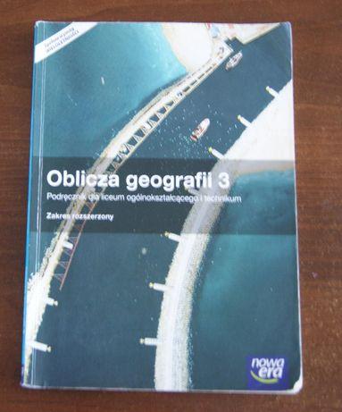 Geografia . Oblicze geografii 3 Liceum i Technikum
