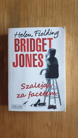 Bridget Jones, Szalejąc za facetem, Helen Fielding