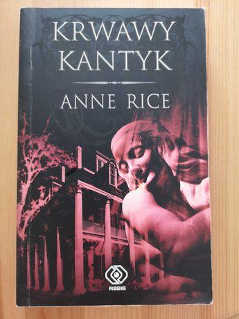 Krwawy kantyk, Anne Rice