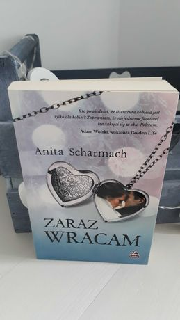 """Anita Scharmach ,,Zaraz wracam"""""""
