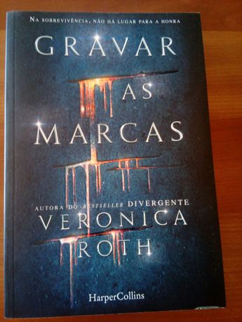 Gravar as Marcas de Veronica Roth, autora do bestseller Divergente