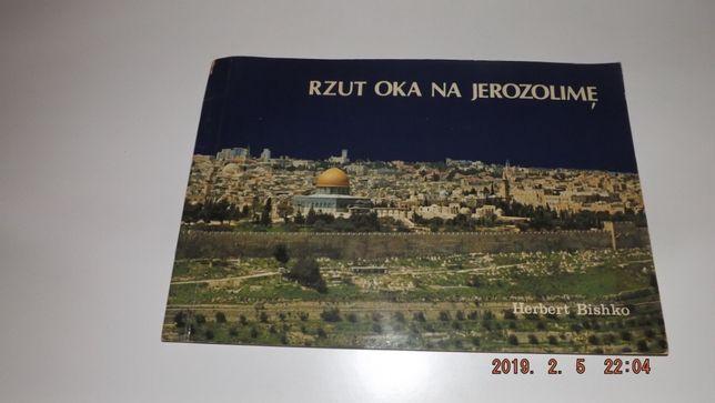 Przewodnik Rzut oka na Jerozolimę, UNIKAT 1980 Bishko Herbert,Starocie