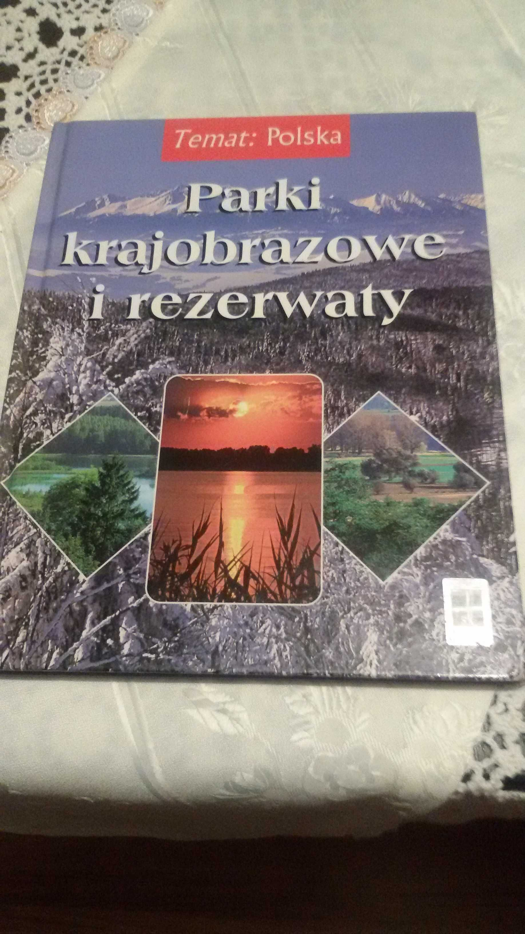 Polskie parki krajobrazowe i rezerwaty