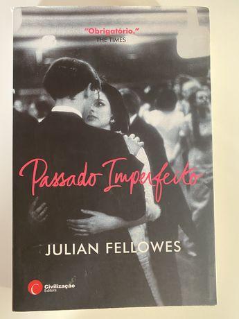 Passado Imperfeito- Julian Fellowes