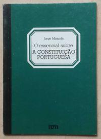 o essencial sobre a constituição portuguesa, jorge miranda, incm