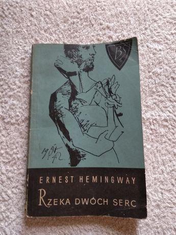 Rzeka dwóch serc E. Hemingway