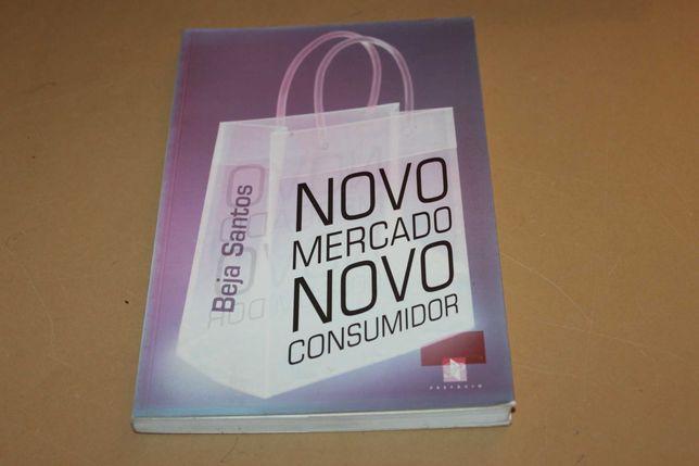 Novo Mercado Novo Consumidor//Beja Santos